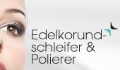 Edelkorundschleifer & Polierer