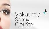 Vakuum / Spray-Geräte